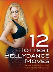 12 Hottest Bellydance Moves with Layla - DVD