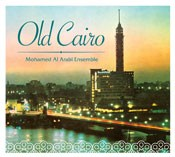 Old Cairo - Mohamed Al Arabi Ensemble - CD