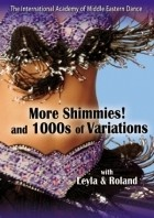 More Shimmies with Leyla Jouvana & Roland - DVD