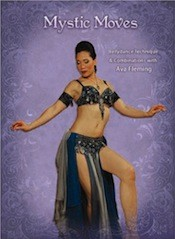 Mystic Moves - Bellydance Technique & Combinations - Ava Fleming - DVD