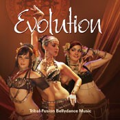 Evolution: Tribal Fusion Bellydance Music - CD