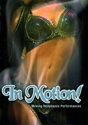 In Motion: Moving Bellydance Performances - DVD