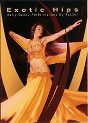 Exotic Hips: Belly Dance Performances by Rachel George - DVD