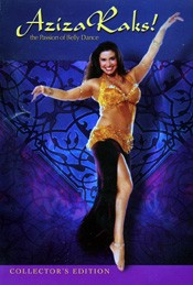 Aziza Raks! The Passion of Bellydance - DVD
