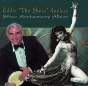 "Silver Anniversary Album - Eddie ""the Sheik"" Kochak - CD"
