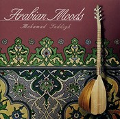 Arabian Moods - Mohamed Saddigh - CD