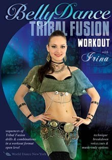 Belly Dance Tribal Fusion Workout with Irina - DVD
