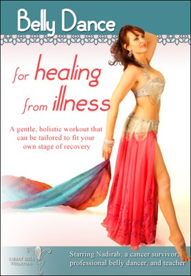 Belly Dance for Healing from Illness - DVD