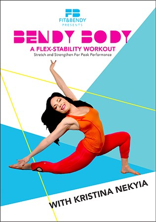 Bendy Body - A Flex-Stability Workout with Kristina Nekyia - DVD