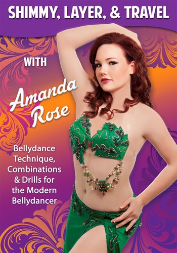 Shimmy, Layer, & Travel with Amanda Rose - Instructional Belly Dance DVD