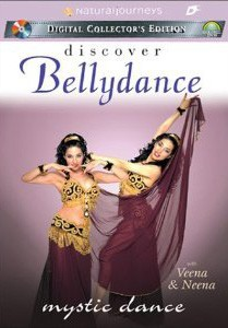 Discover Bellydance: MYSTIC DANCE with Veena and Neena DVD