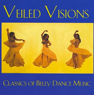 Veiled Visions - Classics of Belly Dance - CD